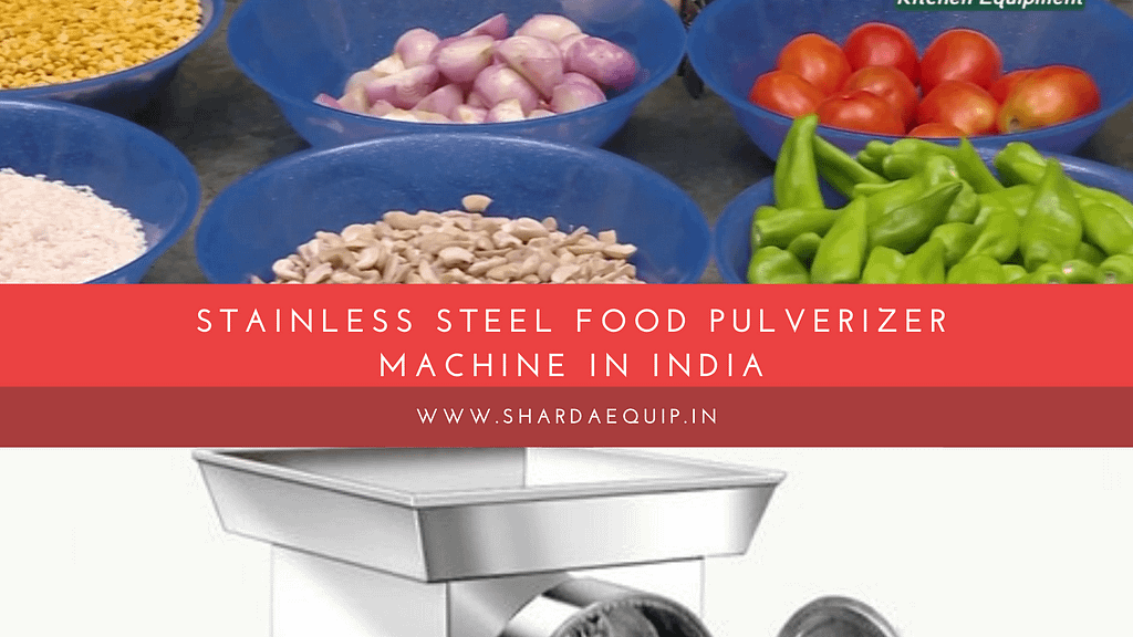 Stainless Steel Food Pulverizer Machine In India